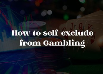 How to self-exclude from gambling